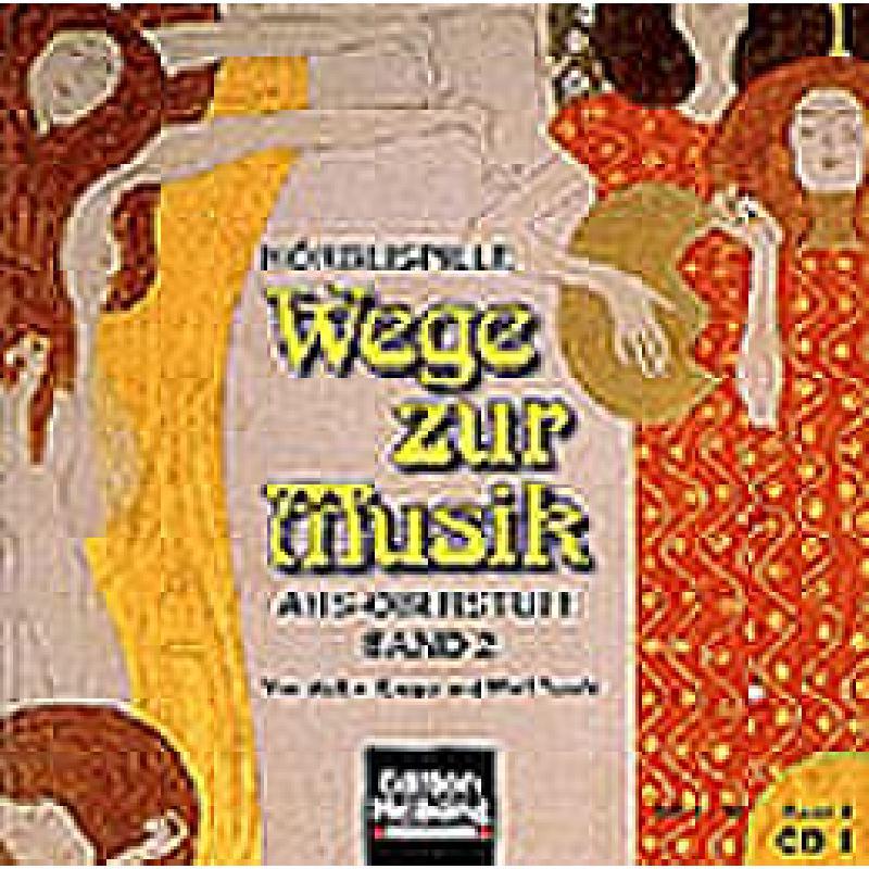 Titelbild für HELBL -A4333CD - WEGE ZUR MUSIK 2