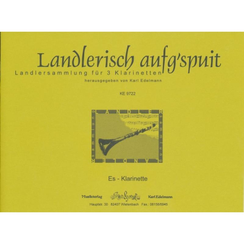 Titelbild für EDELMANN 9722 - LANDLERSAMMLUNG - LANDLERISCH AUFG'SPUIT