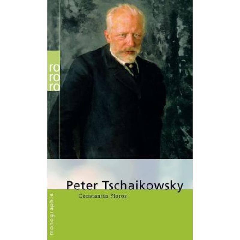 Titelbild für RORO 50668 - PETER TSCHAIKOWSKY MONOGRAPHIE