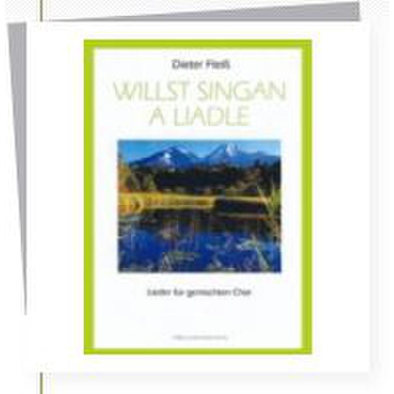 Titelbild für HEYN 0058-5 - WILLST SINGAN A LIADLE
