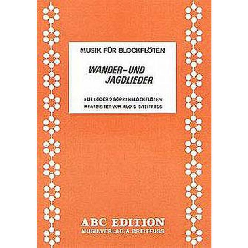 Titelbild für ABC 2002 - WANDER + JAGDLIEDER