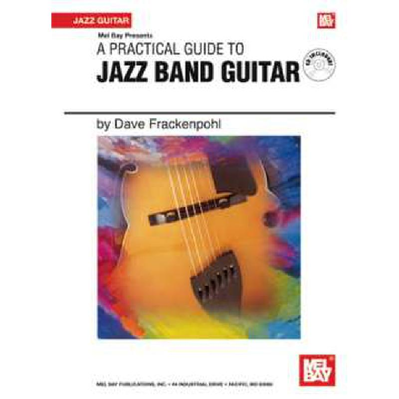 Titelbild für MB 21404BCD - A PRACTICAL GUIDE TO JAZZ BAND GUITAR