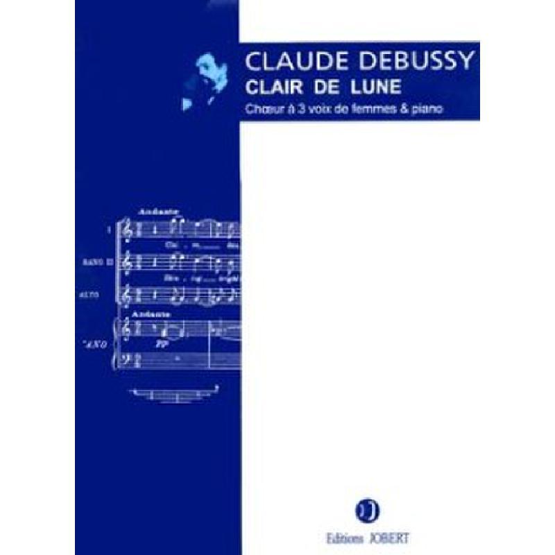 Titelbild für JOBERT 5181 - CLAIR DE LUNE (SUITE BERGAMASQUE)