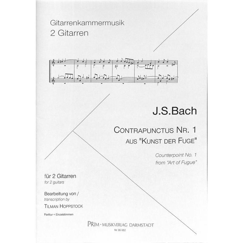 Titelbild für PRIM 99082 - CONTRAPUNCTUS 1 (KUNST DER FUGE BWV 1080)
