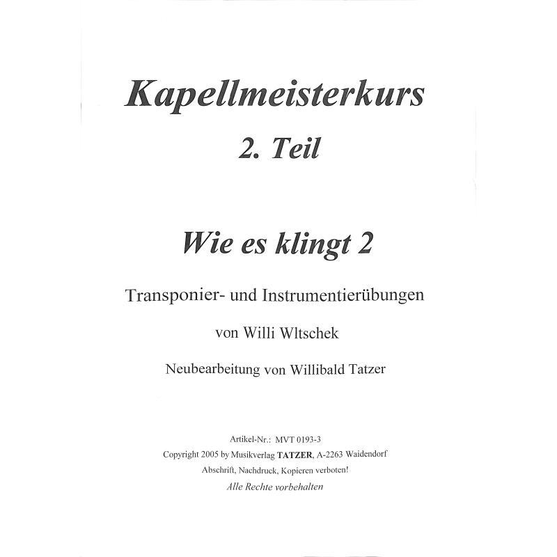 Titelbild für TATZER 0193-3 - WIE ES KLINGT 2 - TRANSPONIER UND INSTRUMENTIERUEBUNGEN