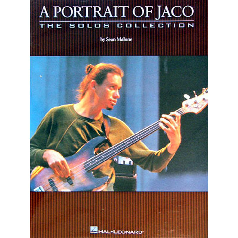 Titelbild für HL 660114 - A PORTRAIT OF JACO - THE SOLOS COLLECTION