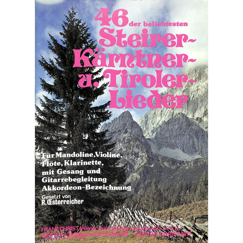 Titelbild für WEINB 191463 - 46 DER BELIEBTESTEN KAERNTNER + TIROLER LIEDER