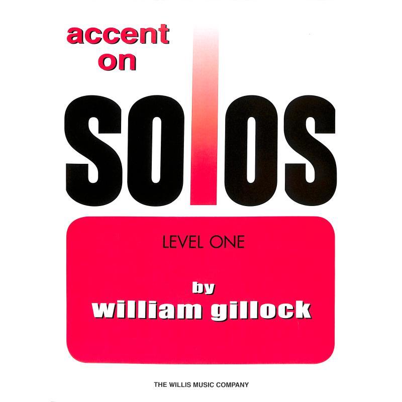 Titelbild für HL 416295 - ACCENT ON SOLOS 1