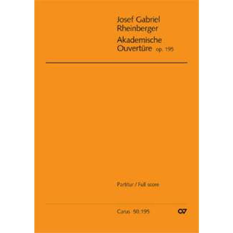 Titelbild für CARUS 50195-00 - AKADEMISCHE FESTOUVERTUERE OP 195