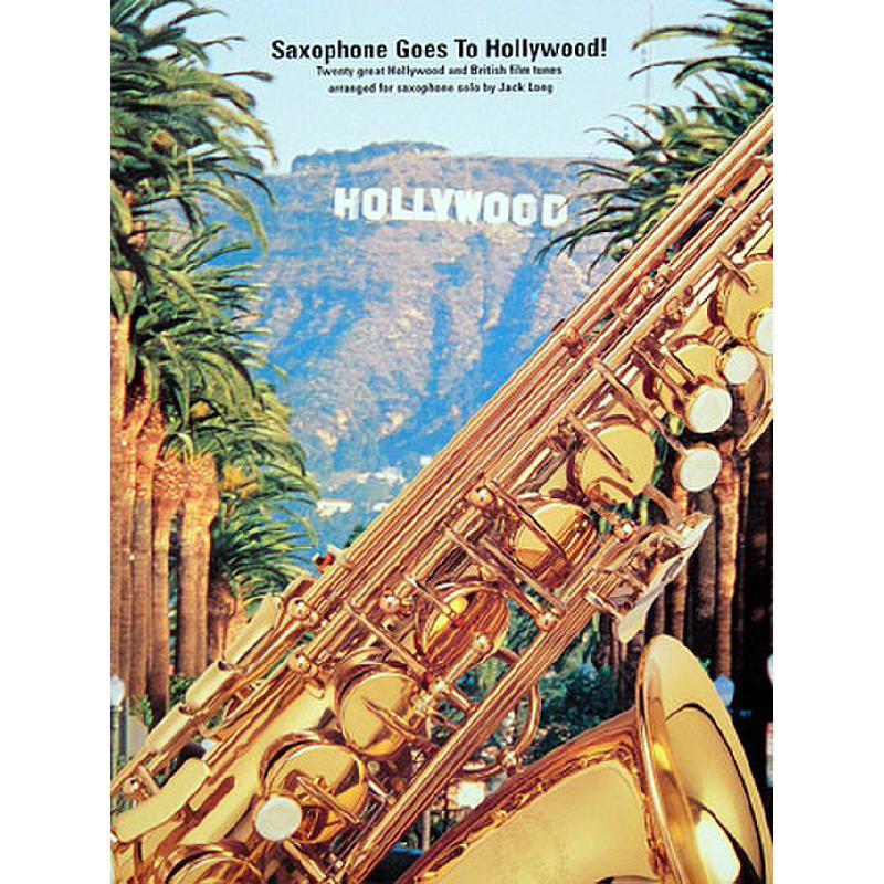 Titelbild für MSAM 944504 - SAXOPHONE GOES TO HOLLYWOOD