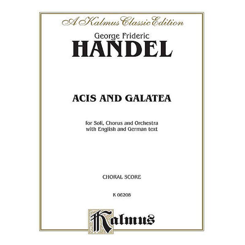 Titelbild für KALMUS 06208 - ACIS + GALATEA HWV 49A