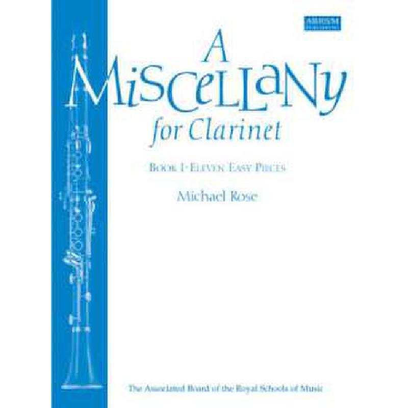 Titelbild für ABRSM 5028 - A MISCELLANY FOR CLARINET 1