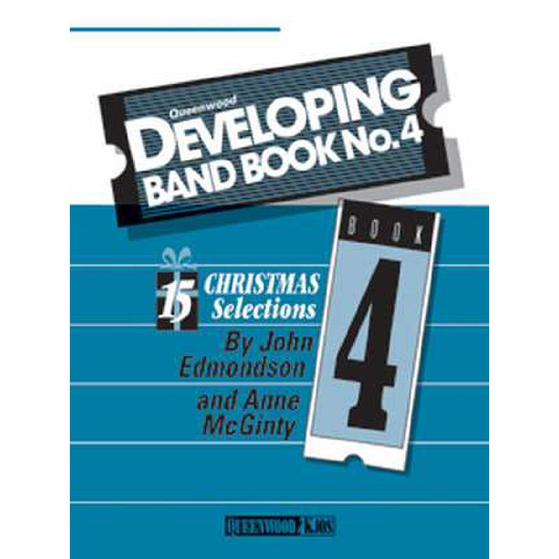 Titelbild für KJOS -Q887301 - DEVELOPING BAND BOOK 4