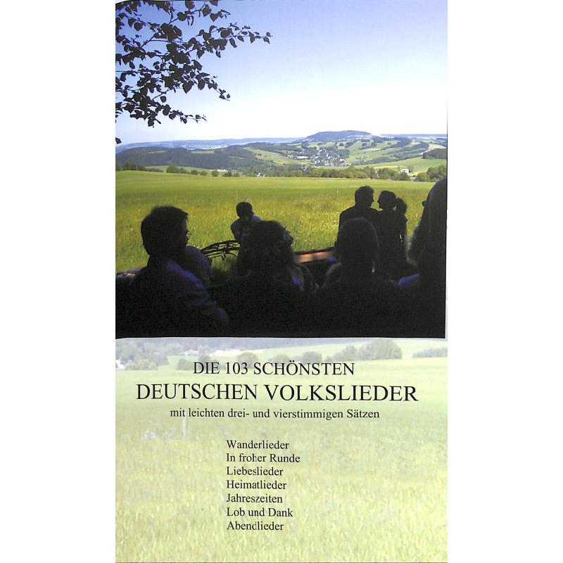 Titelbild für 978-3-00-024160-4 - DIE 103 SCHOENSTEN DEUTSCHEN VOLKSLIEDER