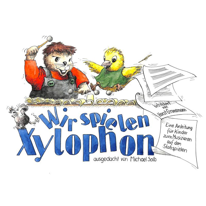 Titelbild für 978-3-940169-03-7 - WIR SPIELEN XYLOPHON