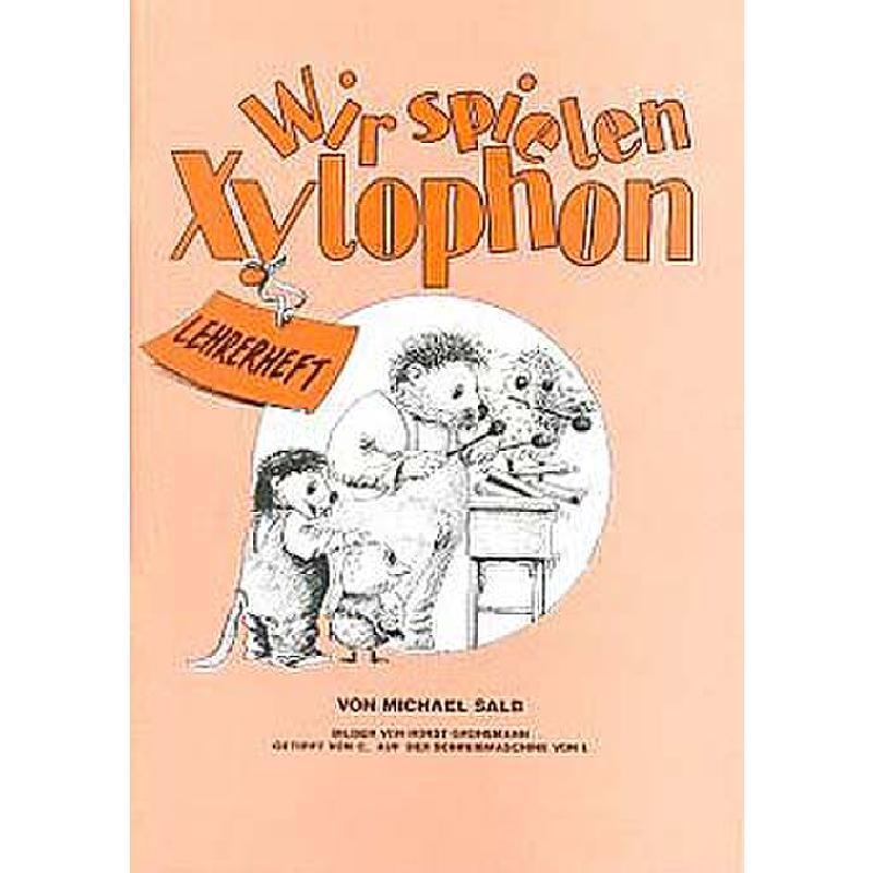 Titelbild für 978-3-940169-02-0 - WIR SPIELEN XYLOPHON