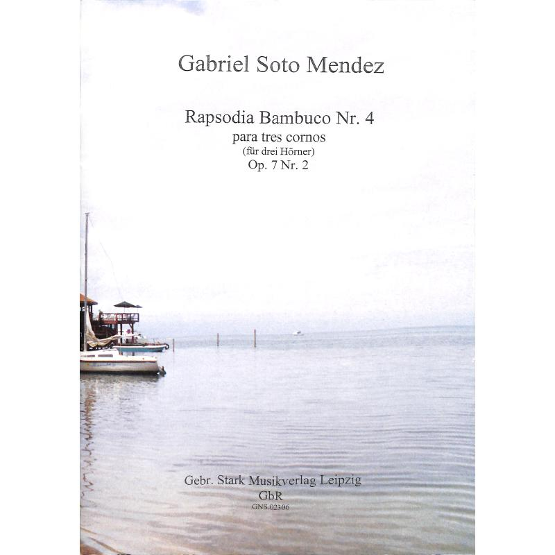 Titelbild für GNS 02306 - RAPSODIA BAMBUCA 4 OP 7/2