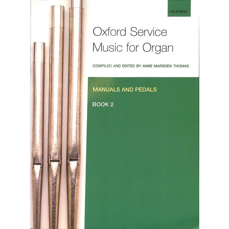 Titelbild für 978-0-19-337267-2 - OXFORD SERVICE MUSIC FOR ORGAN 2