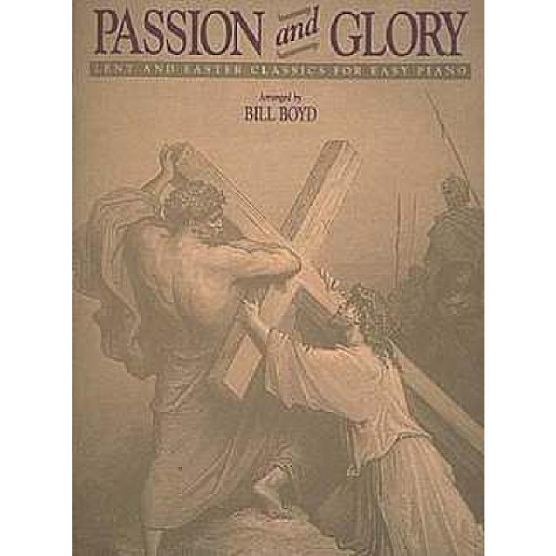 Titelbild für HL 50481091 - PASSION AND GLORY