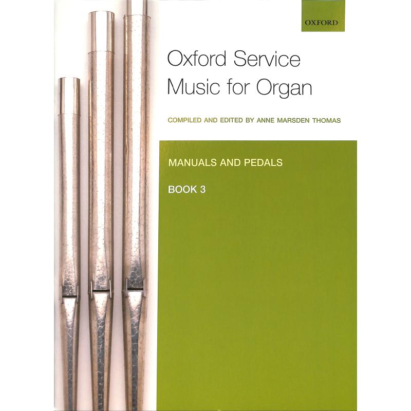 Titelbild für 978-0-19-337268-9 - OXFORD SERVICE MUSIC FOR ORGAN 3