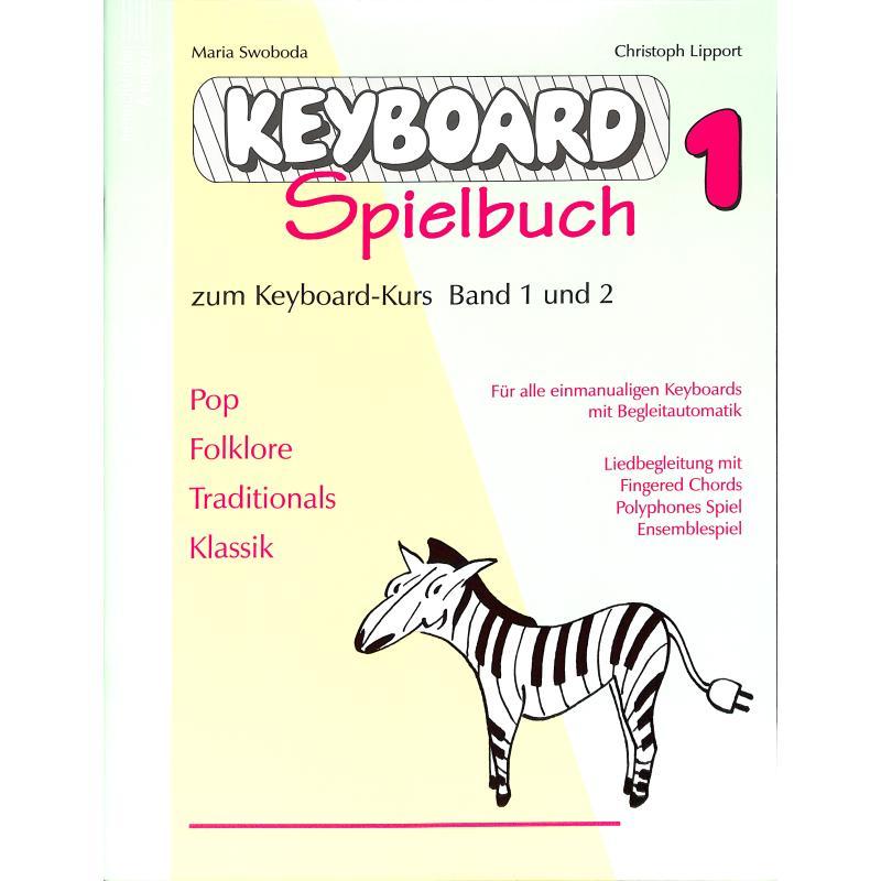 Titelbild für N 2426 - KEYBOARDSPIELBUCH 1 (ZU SCHULE 1 + 2)