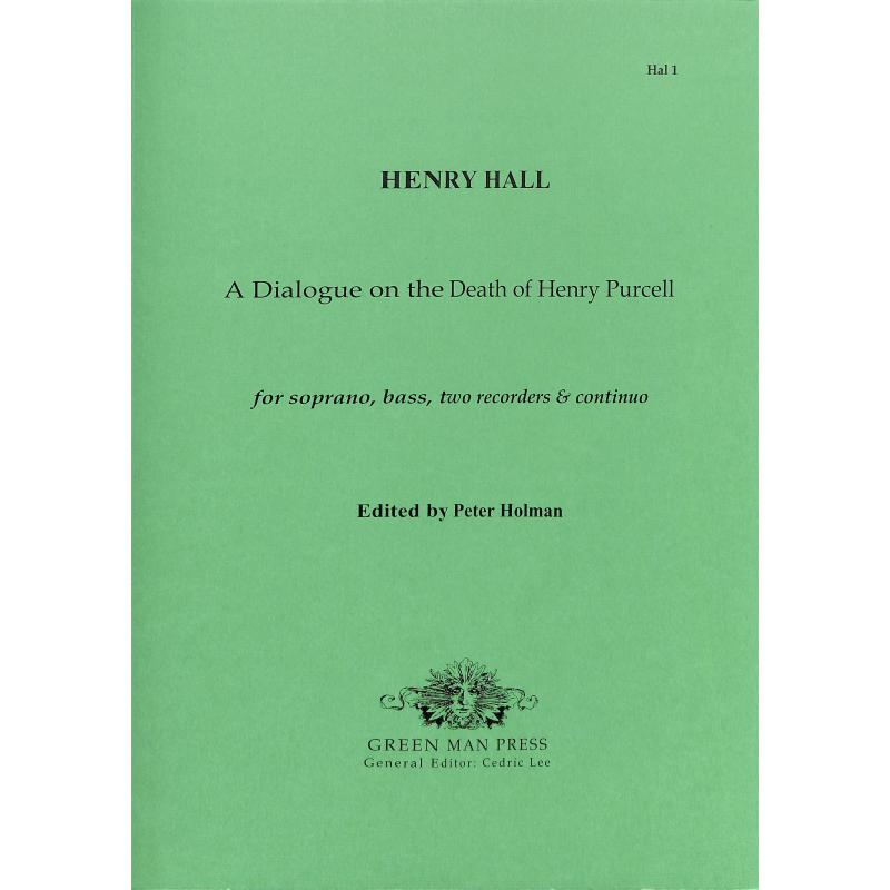 Titelbild für GREEN -HAL-1 - A DIALOGUE ON THE DEATH OF HENRY PURCELL
