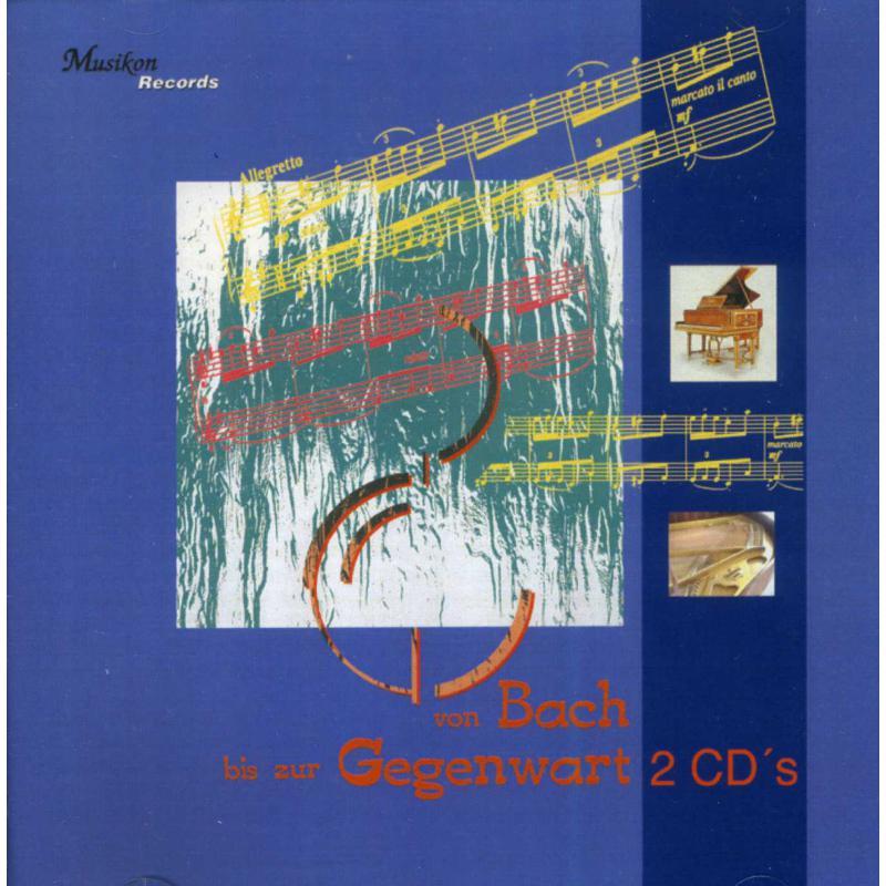 Titelbild für MK 34097011 - VON BACH BIS ZUR GEGENWART