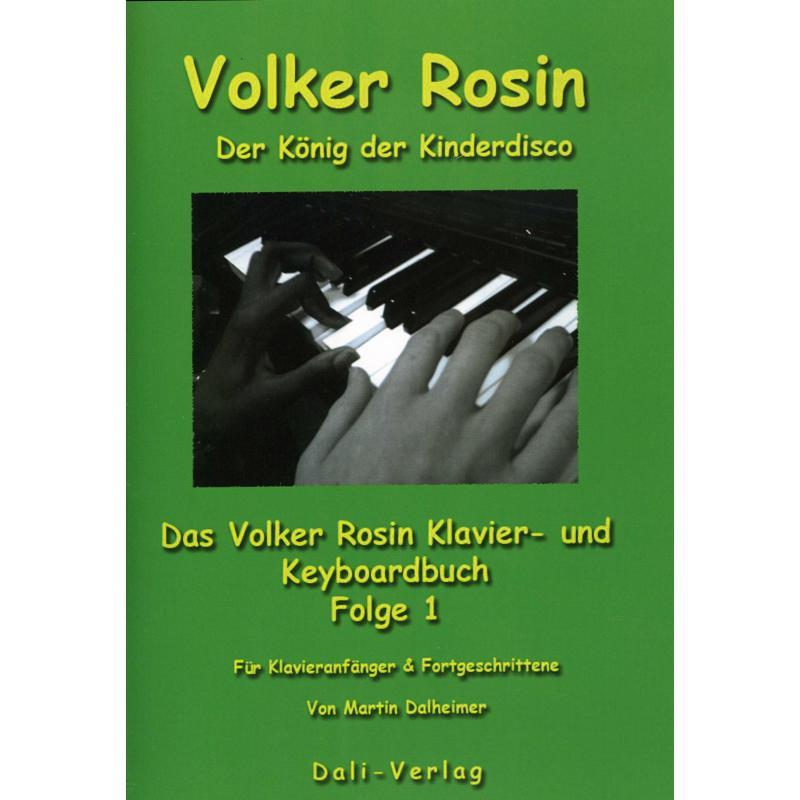 Titelbild für DALI 11 - VOLKER ROSIN 1 - DER KOENIG DER KINDERDISCO