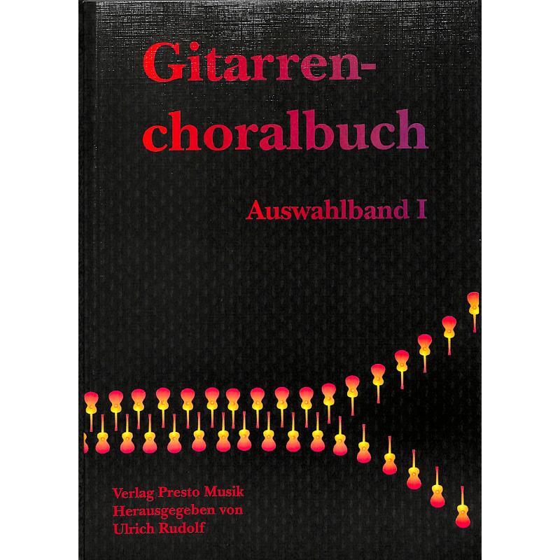 Titelbild für PRESTO -GITCHO1 - GITARRENCHORALBUCH 1 - AUSWAHLBAND