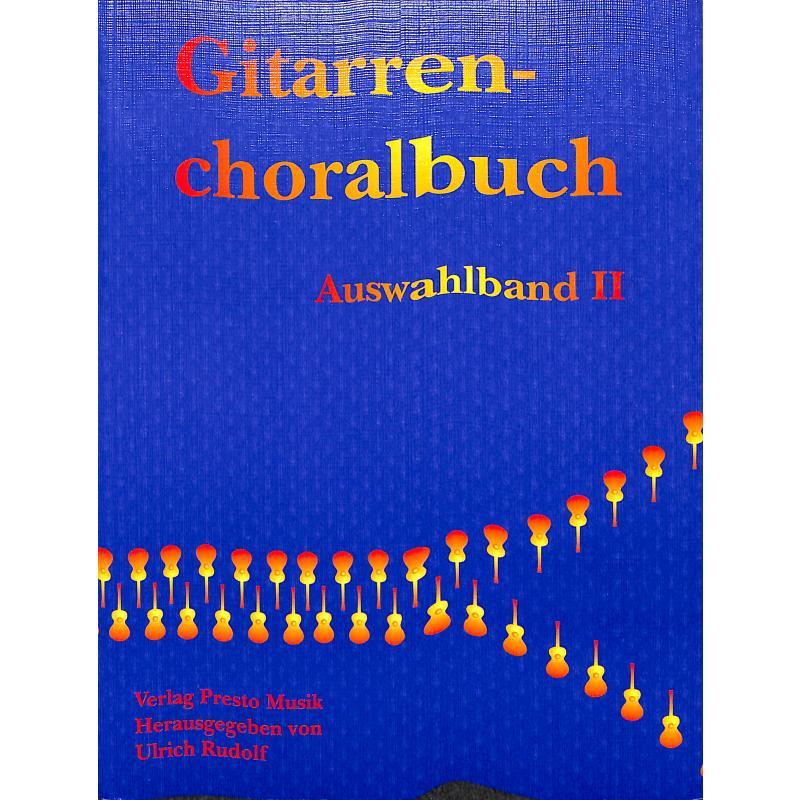 Titelbild für PRESTO -GITCHO2 - GITARRENCHORALBUCH 2 - AUSWAHLBAND