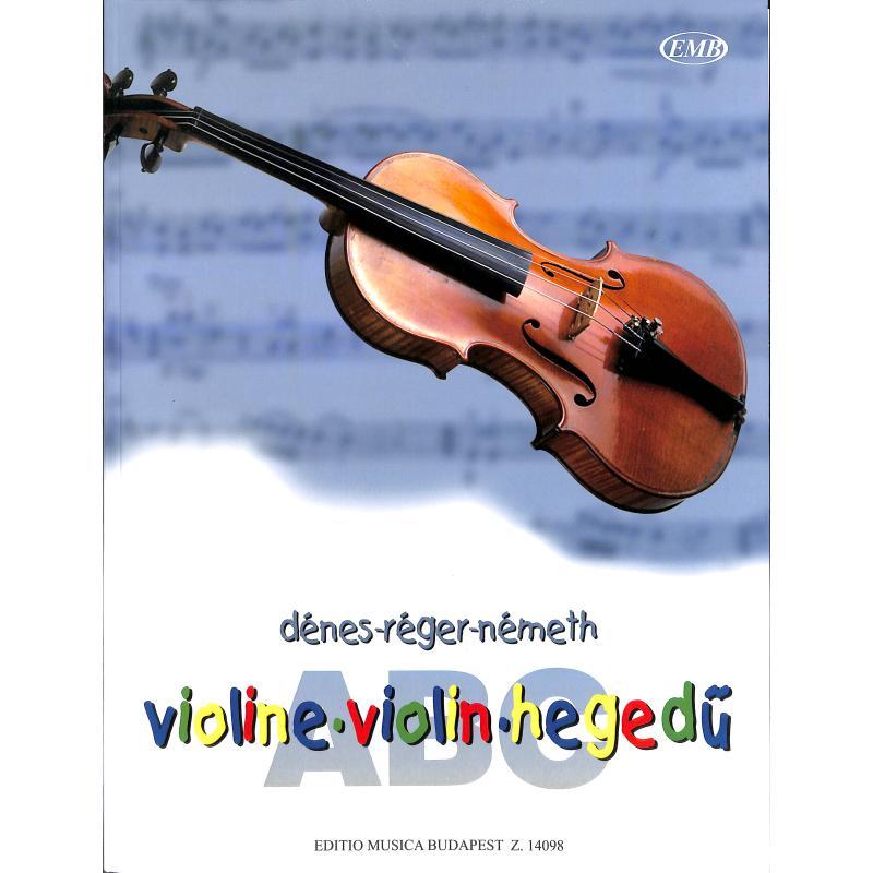Titelbild für EMB 14098 - VIOLIN ABC (HEGEDUE ABC)