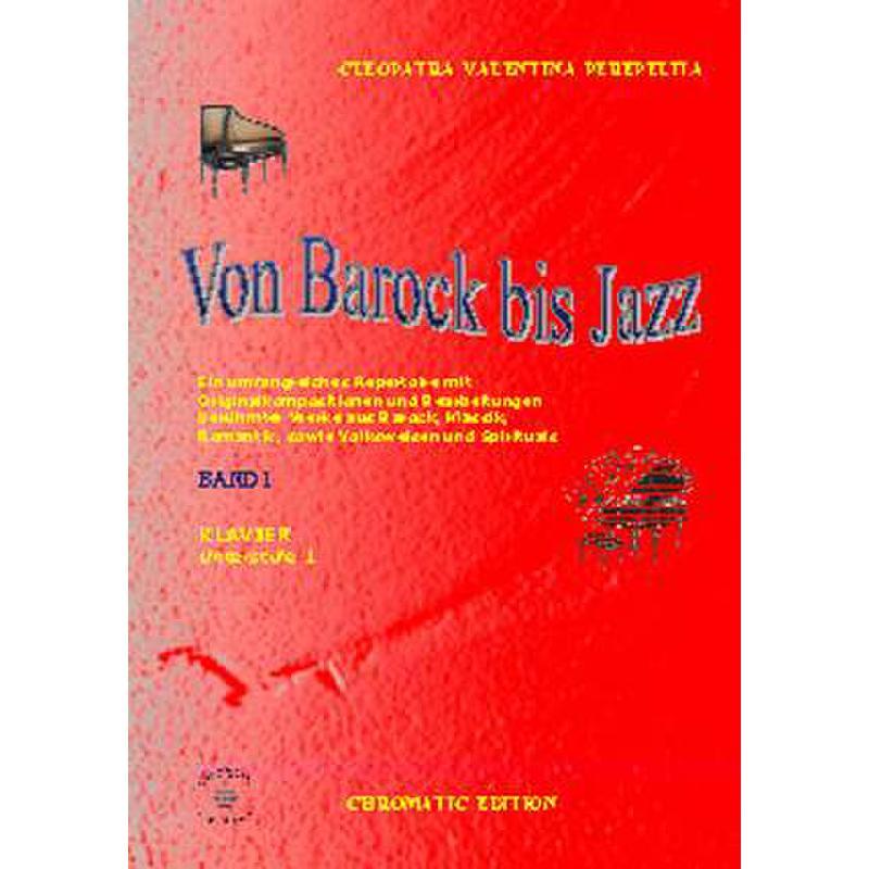 Titelbild für CHROM 21-6 - VON BAROCK BIS JAZZ 1