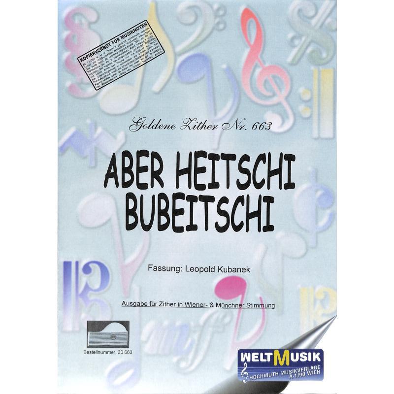 Titelbild für EBERLE 663 - ABER HEITSCHI BUMBEIDSCHI