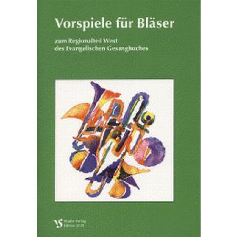 Titelbild für VS 2129 - VORSPIELE FUER BLAESER