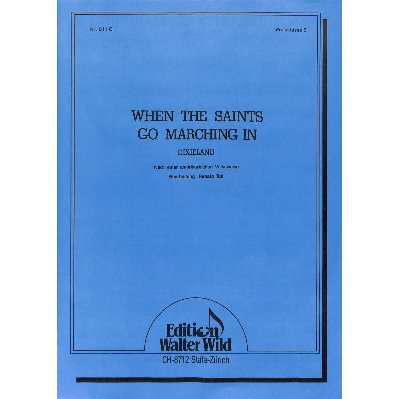 Titelbild für WILD 881C - WHEN THE SAINTS GO MARCHING IN