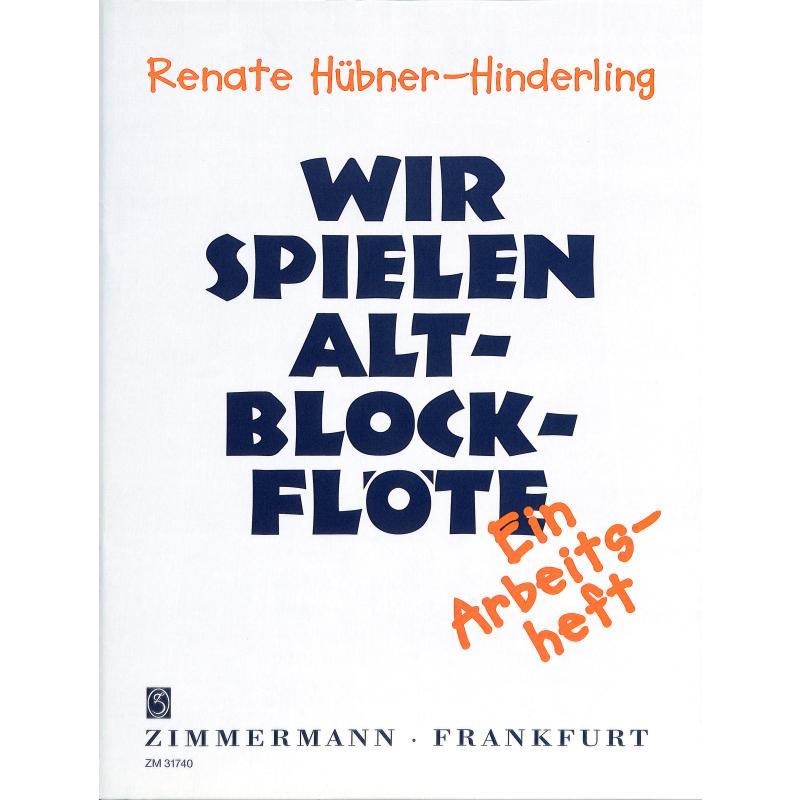 Titelbild für ZM 31740 - WIR SPIELEN ALTBLOCKFLOETE