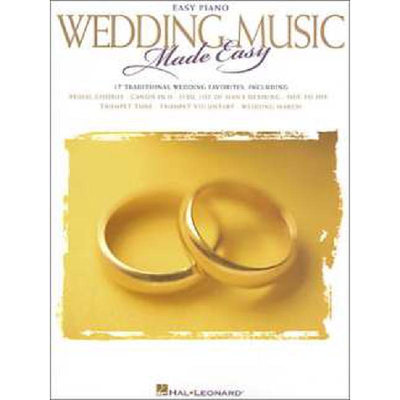 Titelbild für HL 310492 - WEDDING MUSIC MADE EASY