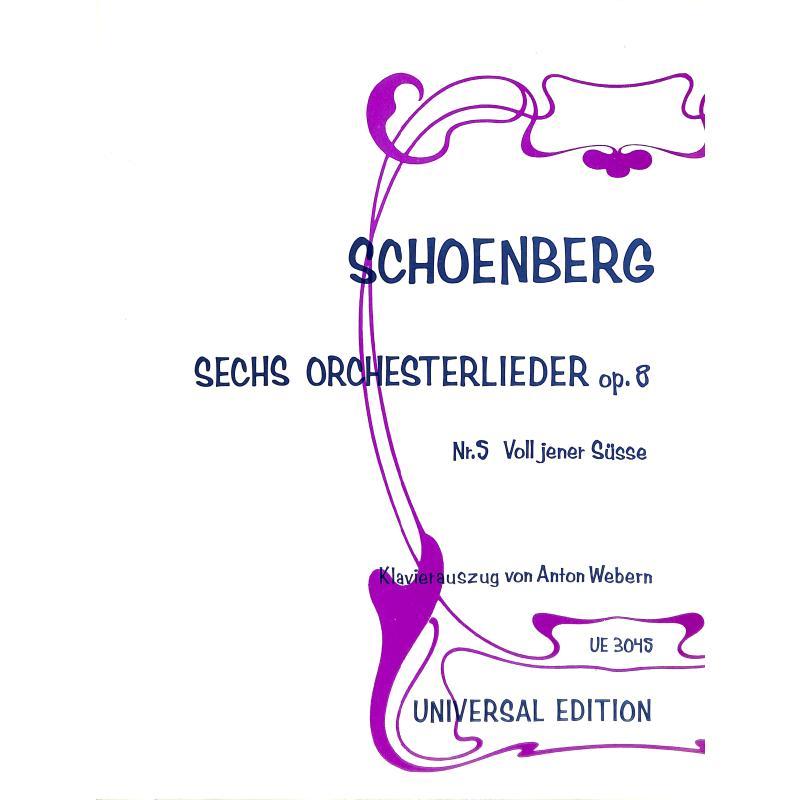 Titelbild für UE 3045 - VOLL JENER SUESSE (PETRARCA) OP 8/5 AUS 6 ORCHESTERLIEDER
