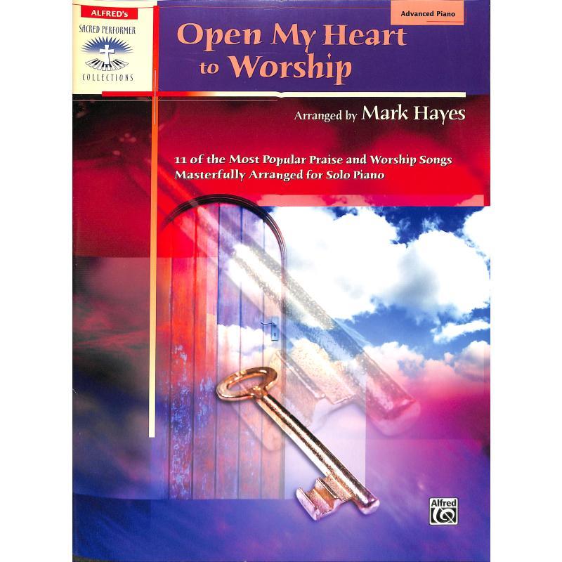 Titelbild für ALF 25654 - OPEN MY HEART TO WORSHIP