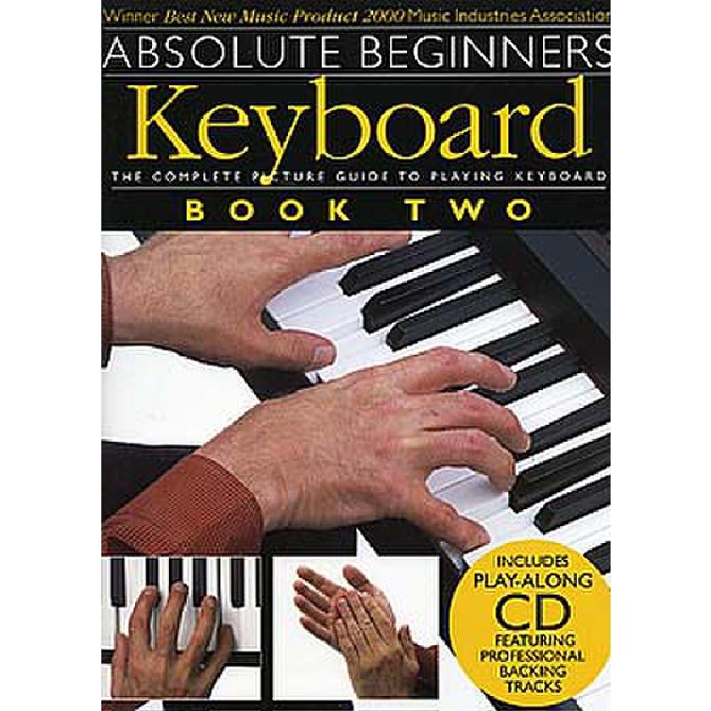 Titelbild für MSAM 969694 - ABSOLUTE BEGINNERS KEYBOARD BOOK 2