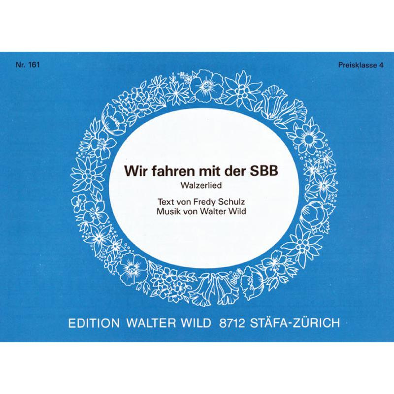Titelbild für WILD 161 - WIR FAHREN MIT DER SBB