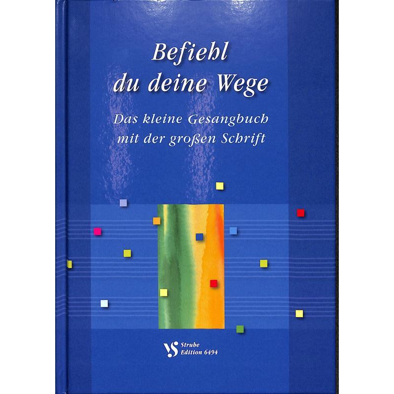 Titelbild für VS 6494 - BEFIEHL DU DEINE WEGE