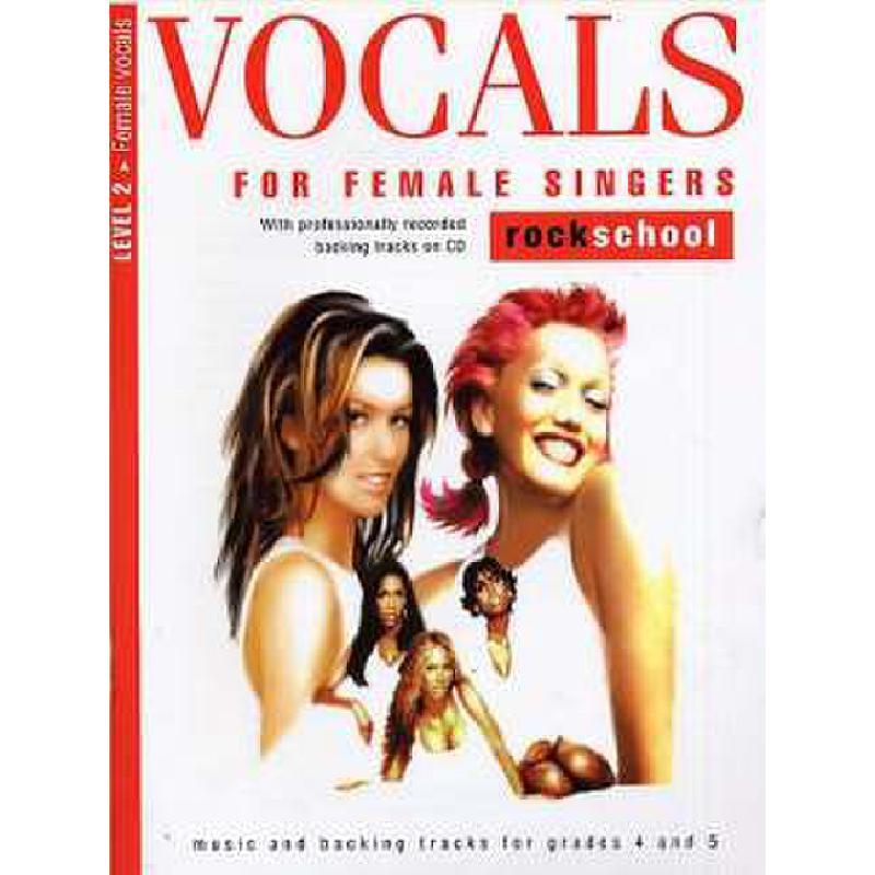 Titelbild für MSRSK 020075 - VOCALS FOR FEMALE SINGERS LEVEL 2 - ROCK SCHOOL