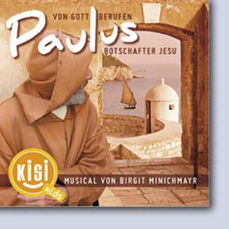 Titelbild für CAP 5025 - PAULUS - VON GOTT BERUFEN - BOTCHAFTER JESU