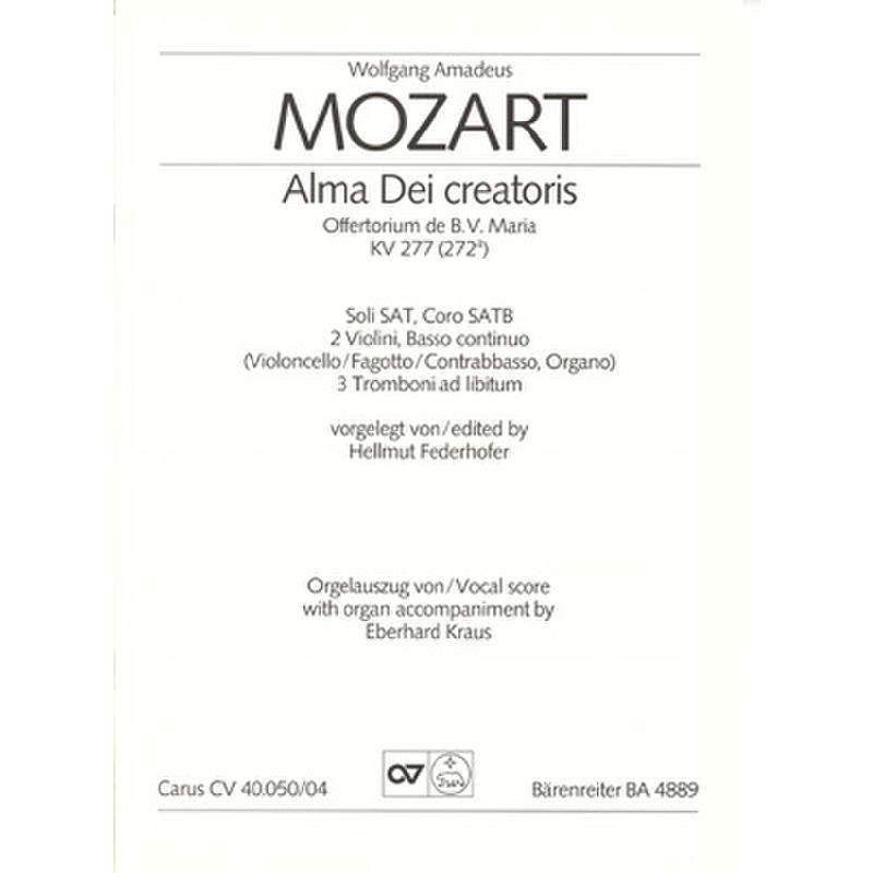 Titelbild für CARUS 40050-04 - ALMA DEI CREATORIS KV 277