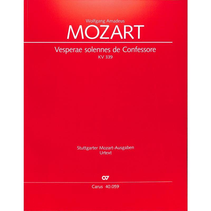 Titelbild für CARUS 40059-00 - Vesperae solennes de confessore KV 339
