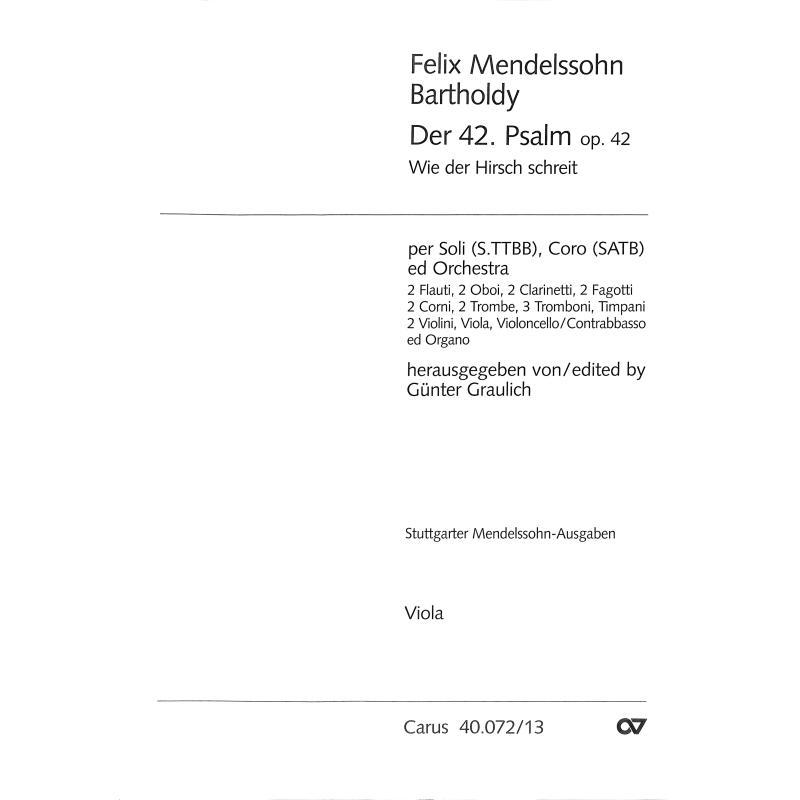 Titelbild für CARUS 40072-13 - PDALM 42 WIE DER HIRSCH SCHREIT NACH FRISCHEM WASSER OP 42