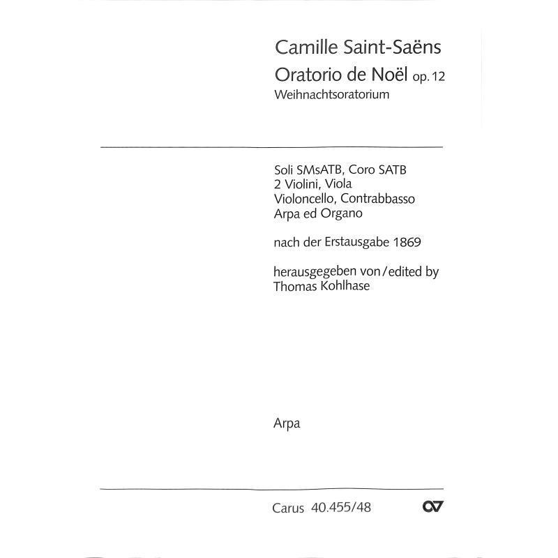 Titelbild für CARUS 40455-48 - ORATORIO DE NOEL OP 12