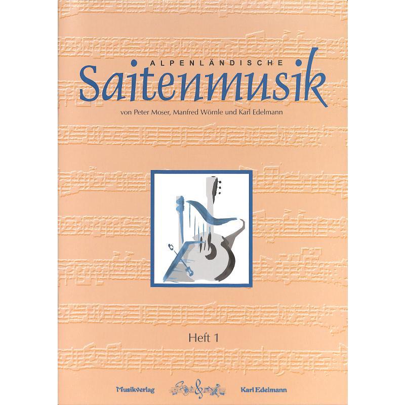 Titelbild für EDELMANN 9841 - ALPENLAENDISCHE SAITENMUSIK 1