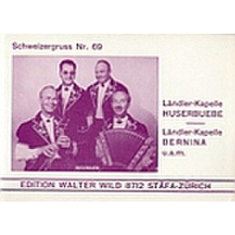 Titelbild für WILD 80169 - LAENDLER KAPELLE - SCHWEIZERGRU